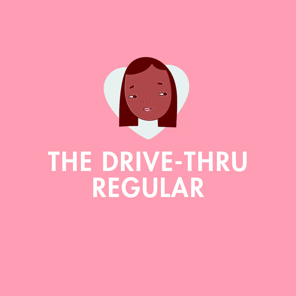 Icon of a woman on top of a white heart with the words The Drive-Thru Regular
