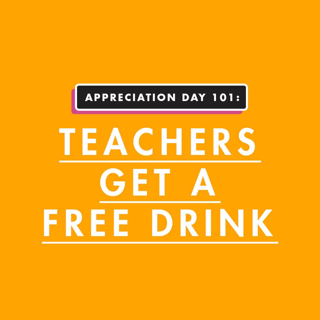 Teachers Get a Free Drink
